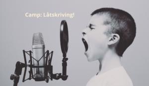 Camp: Låtskriving